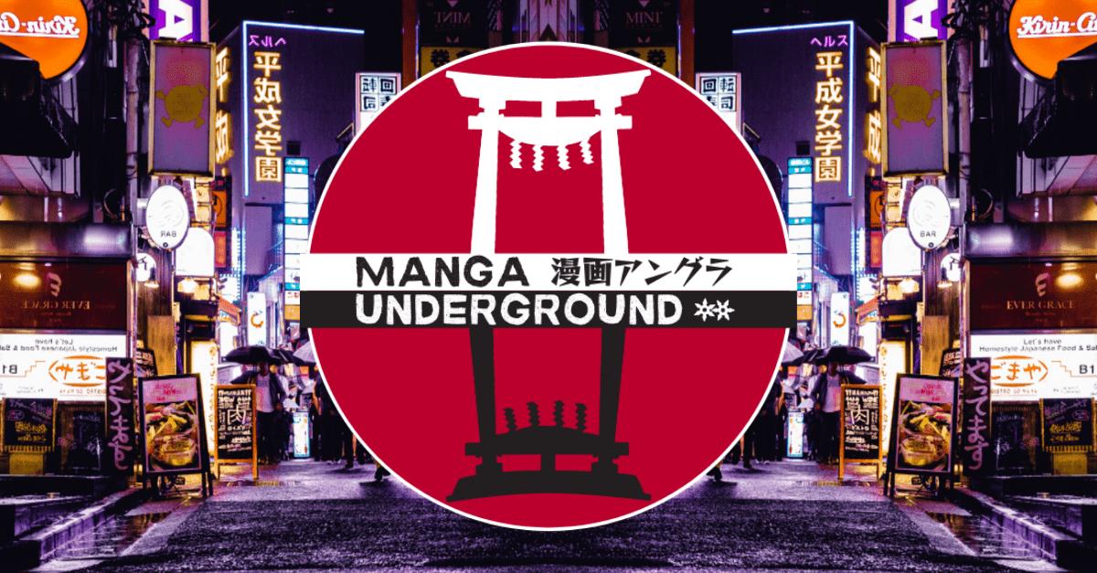 La nuova rubrica: Manga Underground!